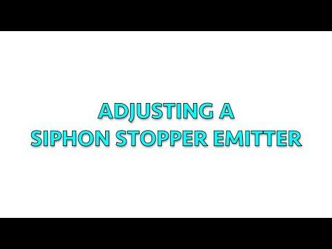 Adjusting a Siphon Stopper Emitter