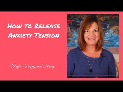 How to Release Anxiety Tension