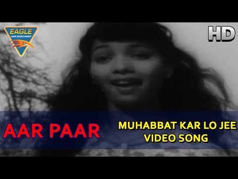 Loading Aar Paar Movie || Muhabbat Kar Lo Jee Video Song || Shyama, Shakila || Eagle Music Now