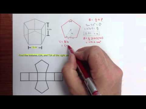 Volume, LSA and TSA of a Right Pentagonal Prism