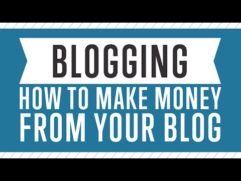 Blogging - How To Make Money From Your Blog