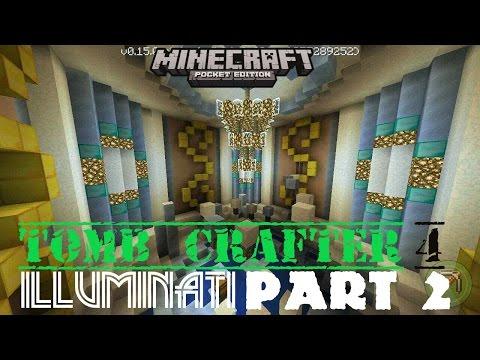 Tomb Crafter 4 illuminati Part 2 Minecraft 0.14.X minecraftstyler777