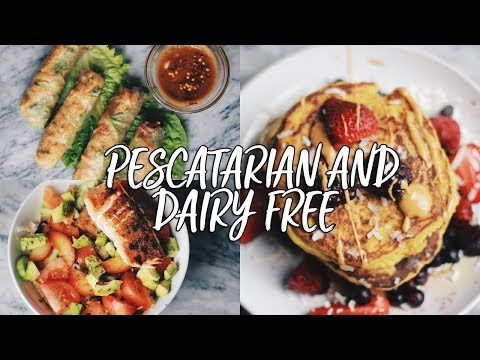 What I Eat in a Day (Pescatarian & Dairy Free)