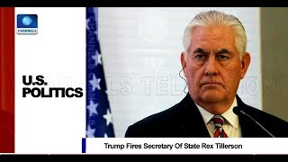 Analysing Possible Reasons For Rex Tillerson