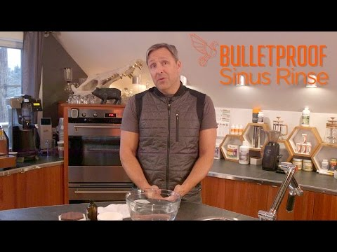 Chronic Sinus Problems? Try the Bulletproof Sinus Rinse