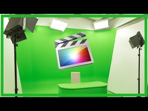 How To Work With Green Screen and Chroma Key In Final Cut Pro X
