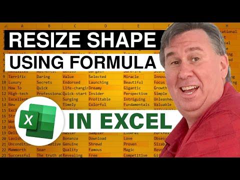 Learn Excel - Resize Shape Based on Formula - Podcast 1899