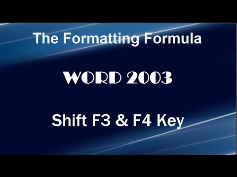 Word 2003   Shift F3 and F4 - Change Case - Repeat Last Command