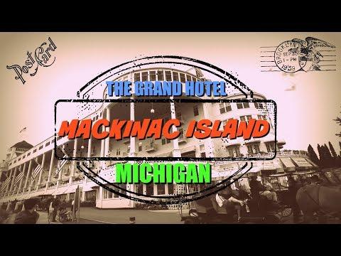 2017 Michigan Trip: Visiting the Grand Hotel at Mackinac Island, Michigan - Upper Peninsula