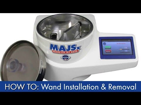 HOW TO: Mikro Air Jet Sieve® MAJSx Wand Installation and Removal