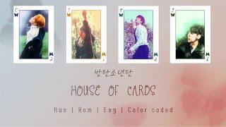 BTS (방탄소년단) – House of Cards (Full Length Edition) [Color coded Han Rom Eng lyrics]