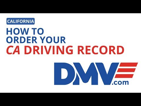How To Order Your California Driving Record | DMV.com