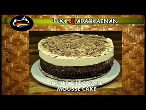 TRIPLE CHOCOLATE MOUSSE CAKE Pinoy Hapagkainan