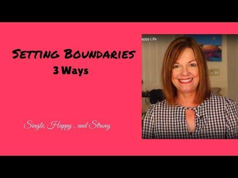 Setting  Boundaries - 3 Ways