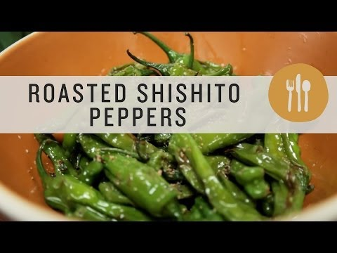 Roasted Shishito Peppers   Superfoods