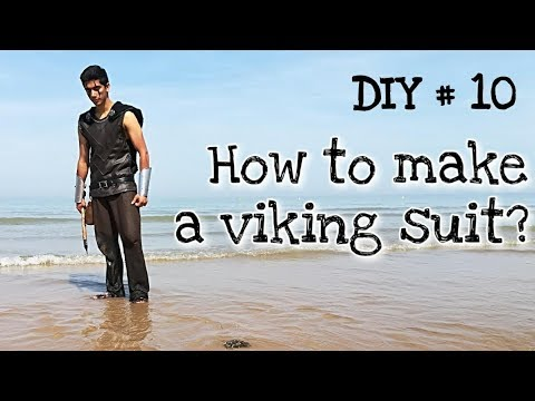 DIY#10 - How to make a viking suit ?
