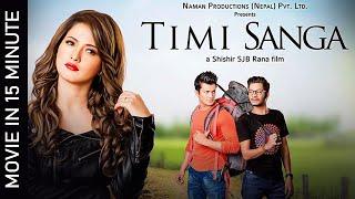 TIMI SANGA || Nepali Movie 2021/2078 || Samragyee RL Shah | Aakash Shrestha | Najir Husen
