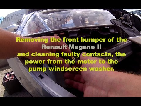 Removing the bumper and windscreen washer pump repair - Megane II