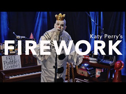 Firework/Nadia's Theme Shmoosh up - Katy Perry cover  - Puddles Pity Party