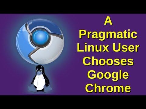 A Pragmatic Linux User Chooses Google Chrome.