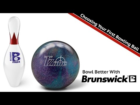 Bowl Better With Brunswick - Choosing Your First Bowling Ball