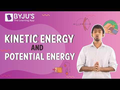 Class 6-10 - Kinetic Energy and Potential Energy