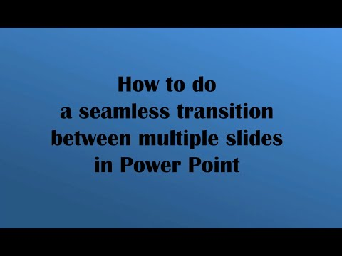 How to do a seamless Transition in PowerPoint
