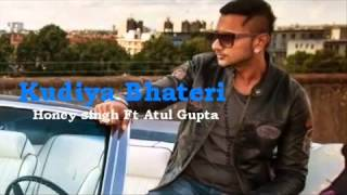 Kudiya Bhateri   Yo Yo Honey Singh New Song 2014   STARDOM   YouTube