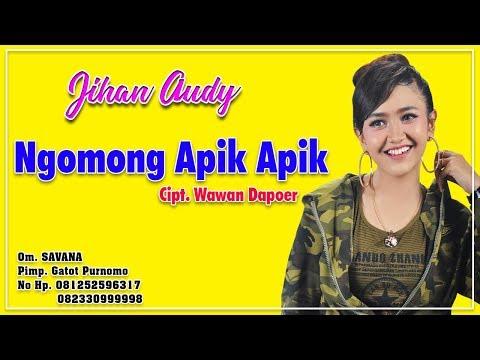 Jihan Audy Ngomong Apik Apik