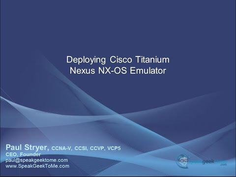 Deploying the Cisco Nexus Titanium Emulator on VMware ESXi