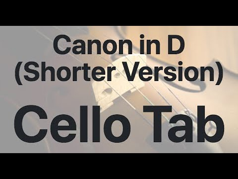Learn Canon in D (Shorter Version) on Cello - How to Play Tutorial