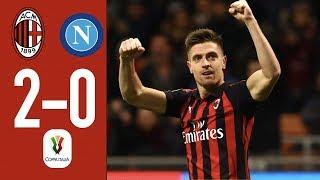 Highlights AC Milan 2-0 Napoli - Coppa Italia Quarterfinal 2018/19