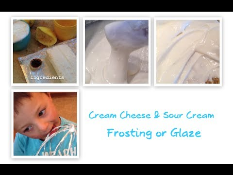 Cream Cheese & Sour Cream Frosting/Glaze
