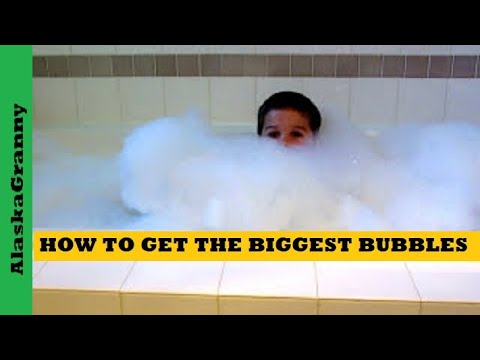 How To Get The Biggest Bubbles For A Bubble Bath