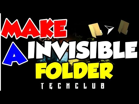 How To Make A Invisible Folder 2017!!