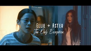 Ellie & Aster - the only exception (español)