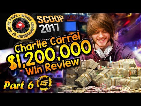CHARLIE CARREL Reviews $1.2 MILLION WIN in SCOOP Main Event - All Hole Cards Exposed [Part 6]
