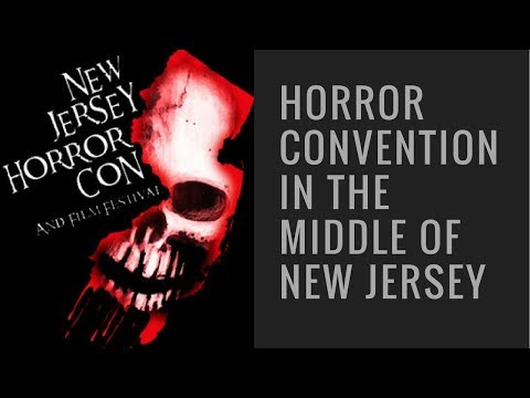 A Horror Convention in the middle of New Jersey