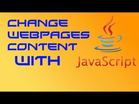Change Webpages Content With JavaScript HD