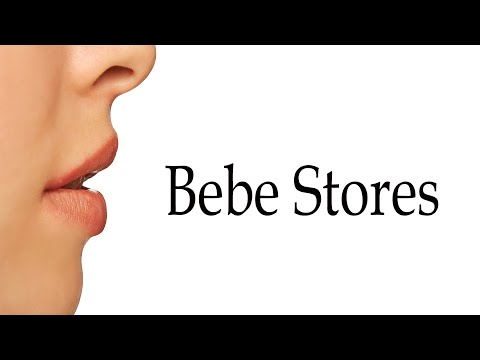 How to Pronounce Bebe Stores