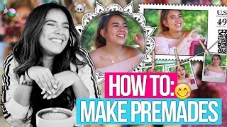 how to make premades