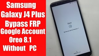 All Samsung 8 0,8 1 Frp Unlock,Bypass Without Pc New method | Galaxy