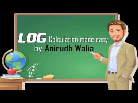 Log Calculation || How to use Log Table || Log Properties || Anirudh walia || jee main || neet