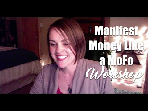 Manifest Money Like a MoFo Workshop
