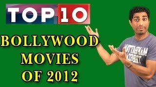 Top 10 Bollywood Movies of 2012