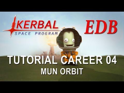 Kerbal Space Program 1.4 Tutorial Career 04 - Mun Orbit