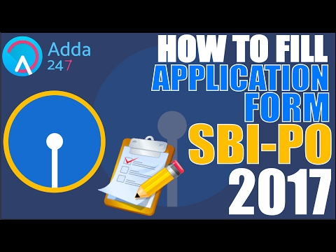 How To Fill SBI PO Application Form