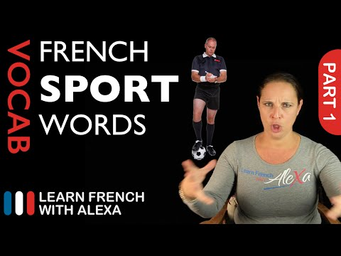 Sport Words in French Part 1 (basic French vocabulary from Learn French With Alexa)