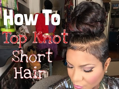 HOW TO TOP KNOT SHORT HAIR