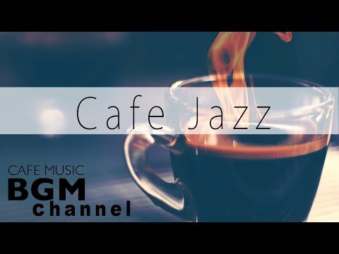 Smooth Jazz & Bossa Nova Music - Relaxing Cafe Music For Work & Study